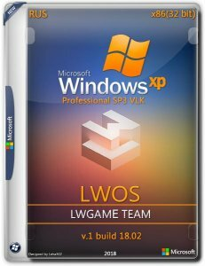 Windows XP Pro SP3 VLK LWOS v.1 build 18.02 by LWGamе (x86) (2018) [Rus]