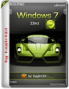Windows 7 22in1 by Eagle123 (x86-x64) (14.11.2018) [Rus/Eng]