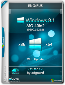 Windows 8.1 with Update [9600.19268] AIO 40in2 by adguard (v19.02.12) (x86-x64) (2019) [Rus/Eng]