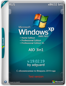 Windows XP SP3 with Update [2600.7651] AIO 3in1 by adguard (v19.02.19) [Test version!!!] (x86) (2019) [Rus]
