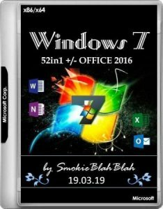 Windows 7 SP1 52in1 +/- Office 2016 by SmokieBlahBlah (x86-x64) (19.03.2019) [Eng/Rus]