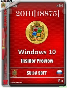 Windows 10 Insider Preview 18875.1000.190405-1518.20H1 SU®A SOFT x86 x64[2in2](RU-RU)