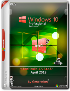 Windows 10 Pro RS5 v.1809.17763.437 OEM April 2019 by Generation2 (x64) (2019) [Rus]