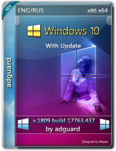 Microsoft Windows 10 Version 1809 with Update 17763.437 by adguard (x86-x64) (2019) [Rus/Eng]